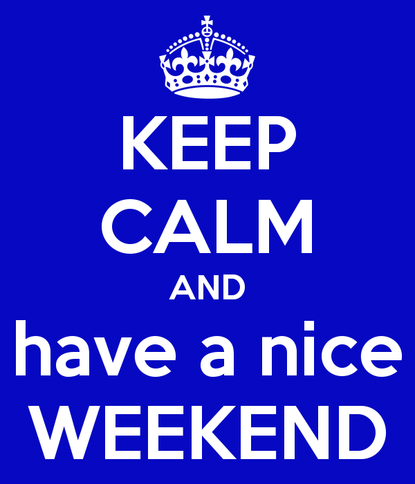 keep-calm-and-have-a-nice-weekend-4