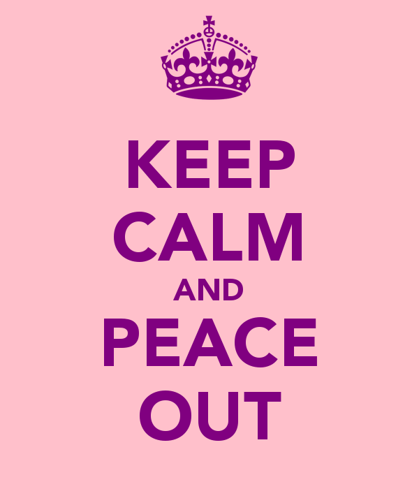 keep-calm-and-peace-out-2